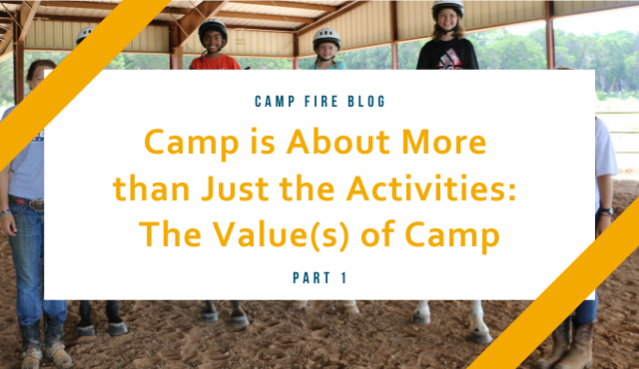 Camp is about more than just activities
