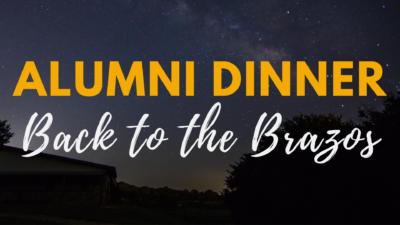 Alumni Dinner: Back to the Brazos