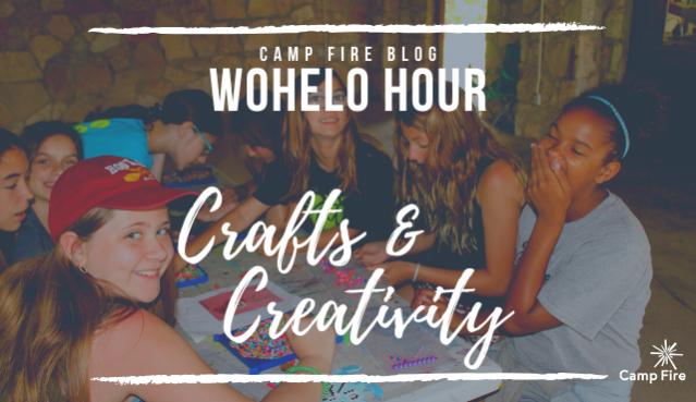WoHeLo Hour Crafts and Creativity text, campers laughing around a table creating art