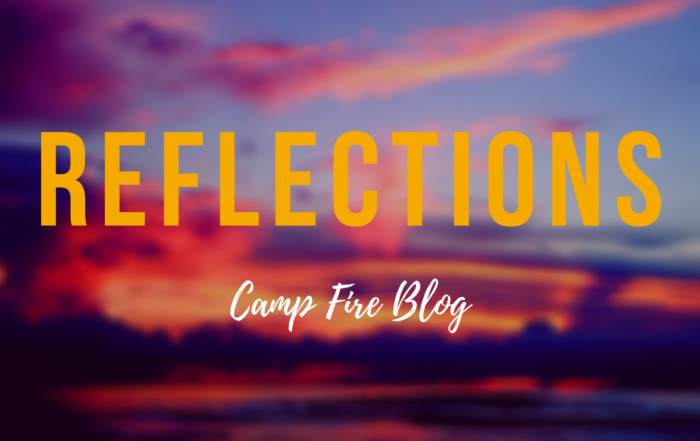 Reflections Camp Fire Blog text over sunset photo